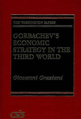 Gorbachev's Economic Strategy in the Third World
