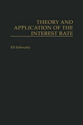 Theory and Application of the Interest Rate