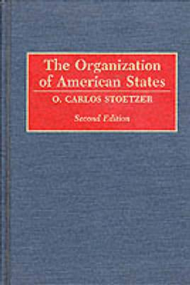 The Organization of American States, 2nd Edition