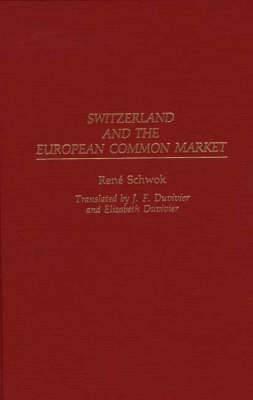 Switzerland and the European Common Market