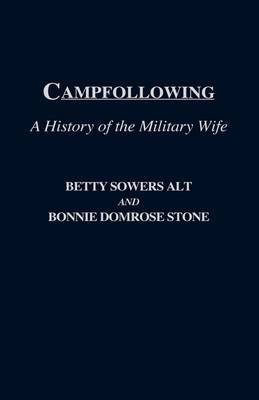 Camp Following: A History of the Military Wife