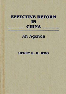 Effective Reform in China: An Agenda