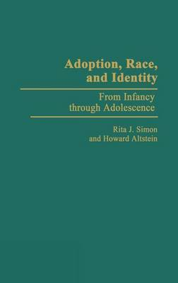 Adoption, Race, and Identity: From Infancy through Adolescence
