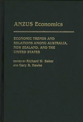 ANZUS Economics: Economic Trends and Relations among Australia, New Zealand, and the United States