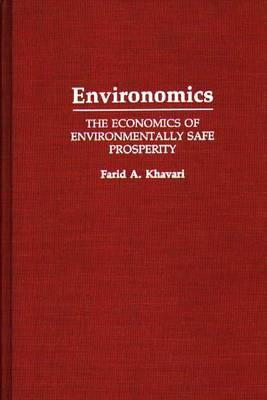 Environomics: The Economics of Environmentally Safe Prosperity