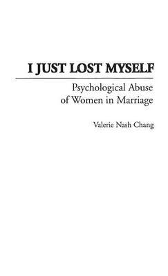 I Just Lost Myself: Psychological Abuse of Women in Marriage