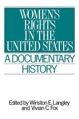 Women's Rights in the United States: A Documentary History