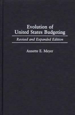 Evolution of United States Budgeting, 2nd Edition