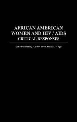 African American Women and HIV/AIDS: Critical Responses