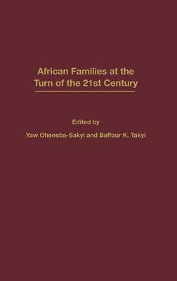 African Families at the Turn of the 21st Century: Textbook