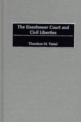 The Eisenhower Court and Civil Liberties