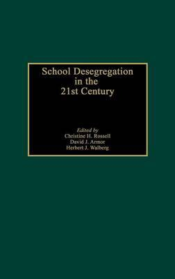 School Desegregation in the 21st Century