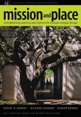 Mission and Place: Strengthening Learning and Community Through Campus Design