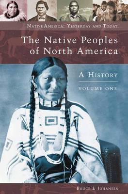 Native Peoples of North America: A History: Volume 2