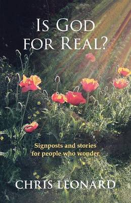 Is God for Real?: Signposts and Stories for People Who Wonder
