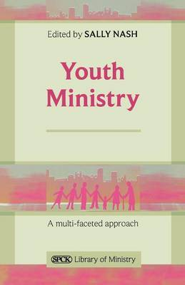Youth Ministry: A Multifaceted Approach