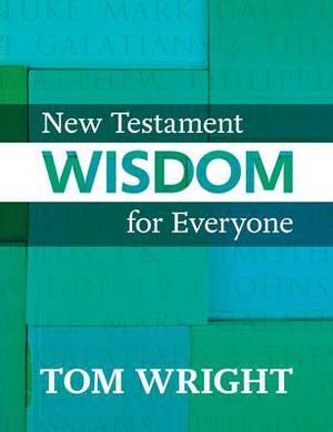 New Testament Wisdom for Everyone