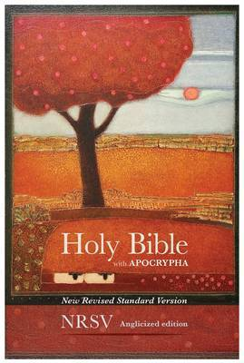 Holy Bible New Standard Revised Version: NRSV Anglicized Edition with Apocrypha