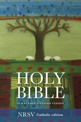Catholic Bible: New Revised Standard Version: NRSV Anglicized Edition with Apocrypha