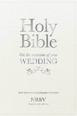 Holy Bible New Standard Revised Version: On the Occasion of Your Wedding, NRSV Anglicized Edition