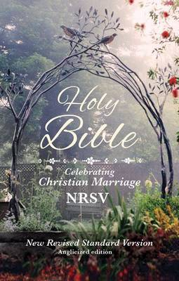 Holy Bible New Standard Revised Version: Celebrating Christian Marriage NRSV