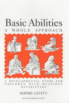 Basic Abilities: Whole Approach - Developmental Guide for Children