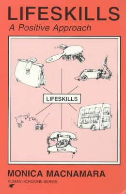 Lifeskills: A Positive Approach