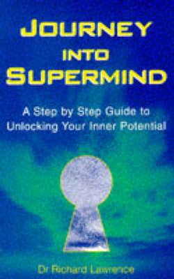 Journey into Supermind: Unlock Your Inner Potential