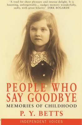 People Who Say Goodbye: Memories of Childhood