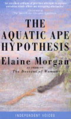 Aquatic Ape Hypothesis: Most Credible Theory of Human Evolution