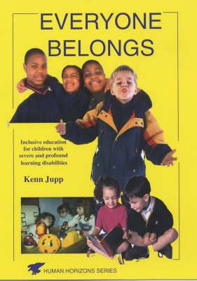 Everybody Belongs: Inclusive Education for Children with Severe and Profound Learning Difficulties