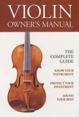 Violin Owners Manual