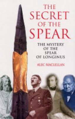 Secret of the Spear