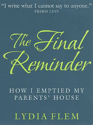 Final Reminder: How I Emptied My Parent's House