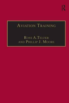 Aviation Training: Learners, Instruction and Organization