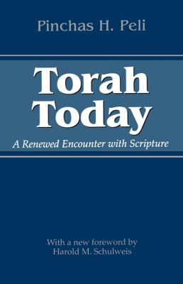 Torah Today: A Renewed Encounter with Scripture