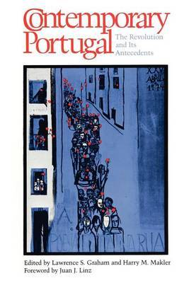 Contemporary Portugal: Revolution and Its Antecedents