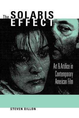 The Solaris Effect: Art and Artifice in Contemporary American Film