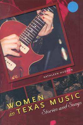 Women in Texas Music: Stories and Songs