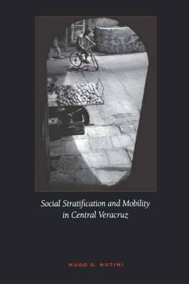 Social Stratification and Mobility in Central Veracruz