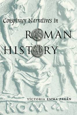 Conspiracy Narratives in Roman History