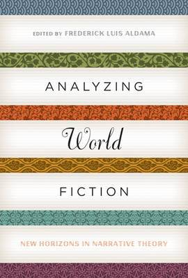 Analyzing World Fiction: New Horizons in Narrative Theory