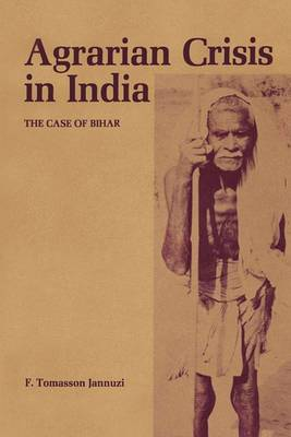 Agrarian Crisis in India: The Case of Bihar