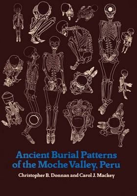 Ancient Burial Patterns of the Moche Valley, Peru