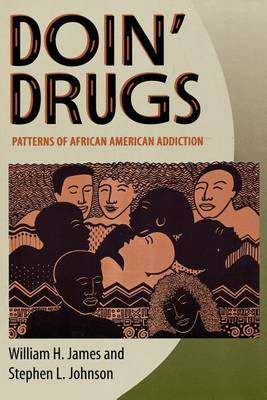 Doin' Drugs: Patterns of African American Addiction