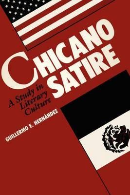 Chicano Satire: A Study in Literary Culture