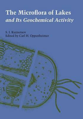 The Microflora of Lakes and Its Geochemical Activity