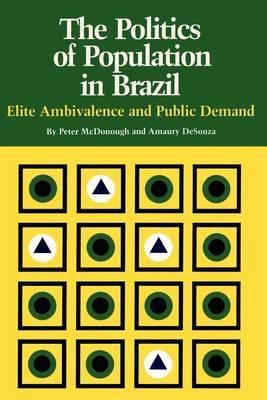 The Politics of Population in Brazil: Elite Ambivalence and Public Demand