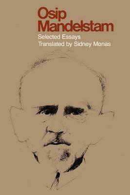Osip Mandelstam: Selected Essays