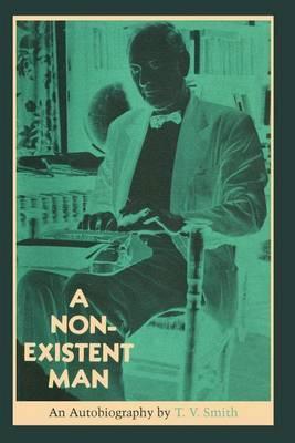 A Non-Existent Man: An Autobiography